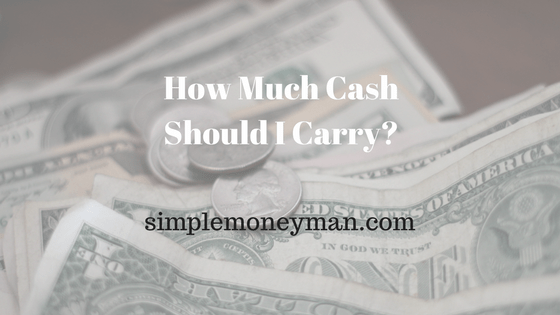 How Much Cash Should I Carry?